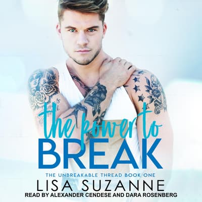 The Power to Break by Lisa Suzanne audiobook