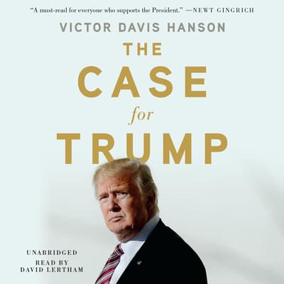The Case for Trump by Victor Davis Hanson audiobook