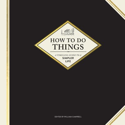 How to Do Things by William Campbell audiobook