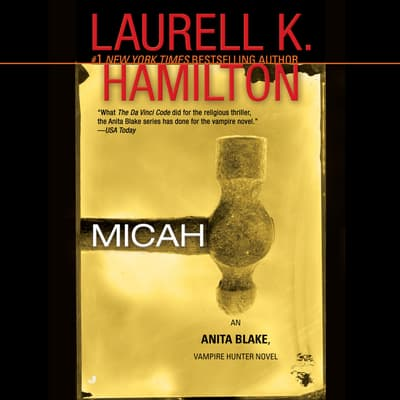 Micah by Laurell K. Hamilton audiobook