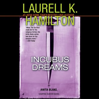 Incubus Dreams by Laurell K. Hamilton audiobook