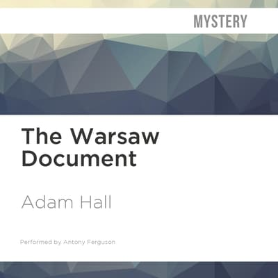 The Warsaw Document by Adam Hall audiobook