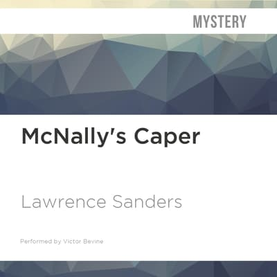 McNally's Caper by Lawrence Sanders audiobook