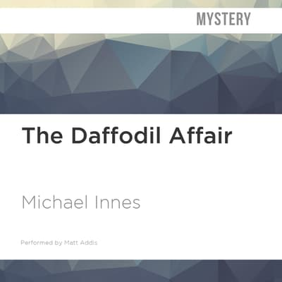 The Daffodil Affair by Michael Innes audiobook