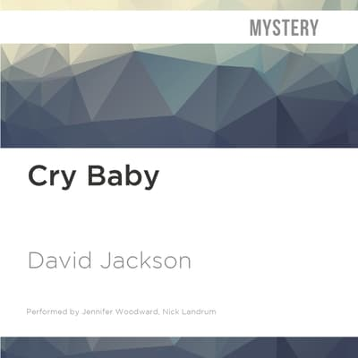 Cry Baby by David Jackson audiobook