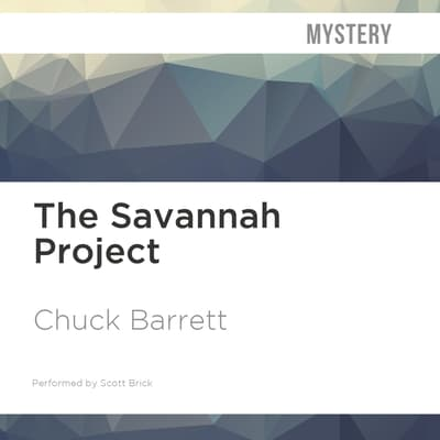 The Savannah Project by Chuck Barrett audiobook