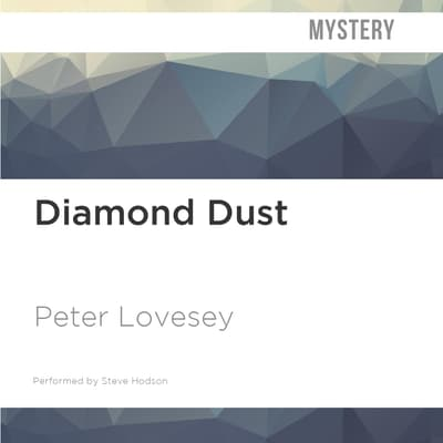 Diamond Dust by Peter Lovesey audiobook
