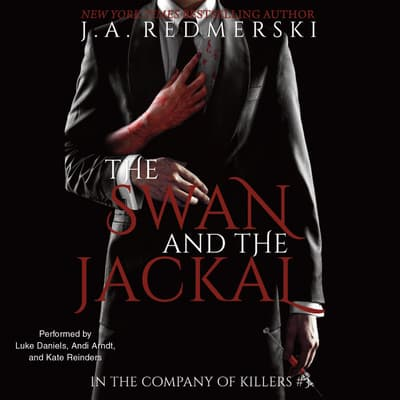 The Swan and the Jackal by J. A. Redmerski audiobook