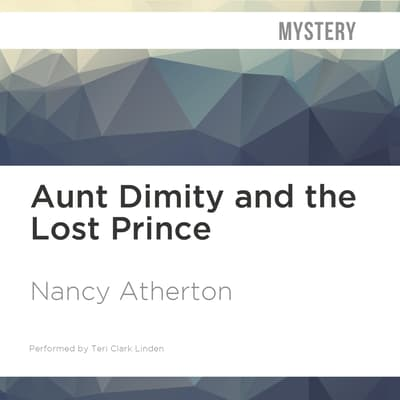 Aunt Dimity and the Lost Prince by Nancy Atherton audiobook