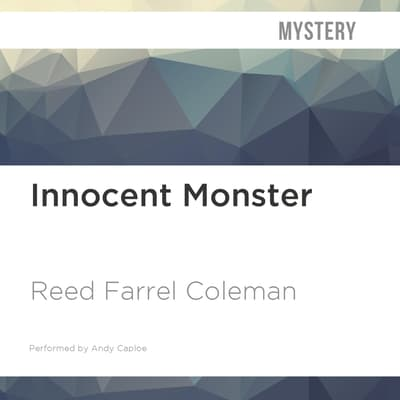 Innocent Monster by Reed Farrel Coleman audiobook