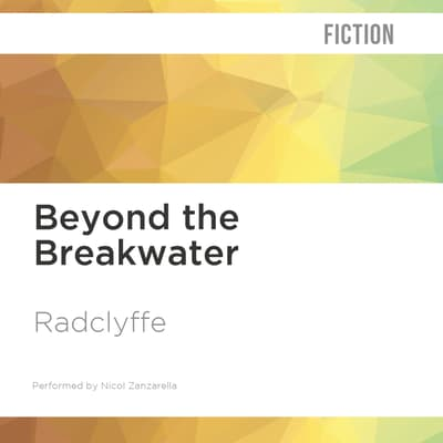 Beyond the Breakwater by Radclyffe  audiobook