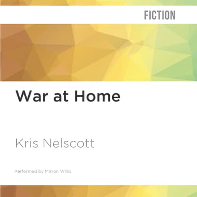 War at Home by Kris Nelscott audiobook