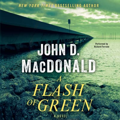 A Flash of Green by John D. MacDonald audiobook