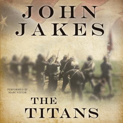 The Titans by John Jakes audiobook
