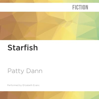 Starfish by Patty Dann audiobook