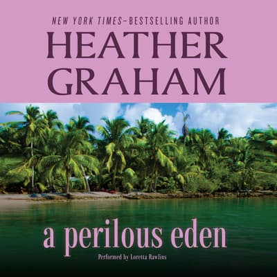 A Perilous Eden by Heather Graham audiobook