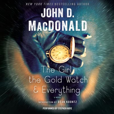 The Girl, the Gold Watch & Everything by John D. MacDonald audiobook