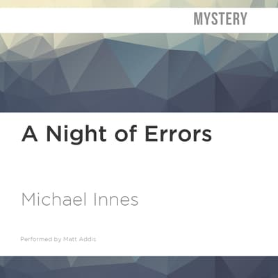 A Night of Errors by Michael Innes audiobook
