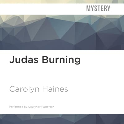 Judas Burning by Carolyn Haines audiobook