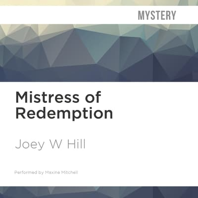 Mistress of Redemption by Joey W. Hill audiobook