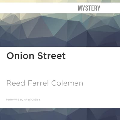 Onion Street by Reed Farrel Coleman audiobook