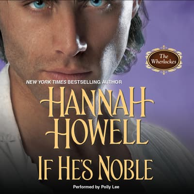 If He's Noble by Hannah Howell audiobook