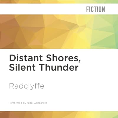 Distant Shores, Silent Thunder by Radclyffe  audiobook