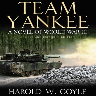 Team Yankee by Harold Coyle audiobook