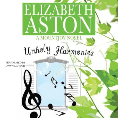 Unholy Harmonies by Elizabeth Aston audiobook