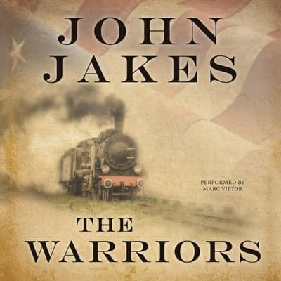 The Warriors by John Jakes audiobook