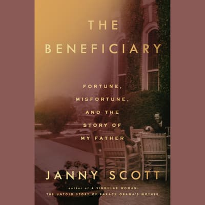 The Beneficiary by Janny Scott audiobook