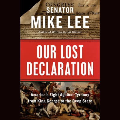 Our Lost Declaration by Mike Lee audiobook