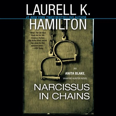 Narcissus in Chains by Laurell K. Hamilton audiobook