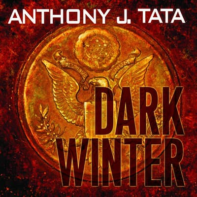 Dark Winter by Anthony J. Tata audiobook