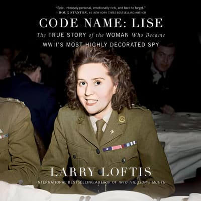 Code Name: Lise by Larry Loftis audiobook