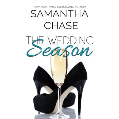 The Wedding Season by Samantha Chase audiobook