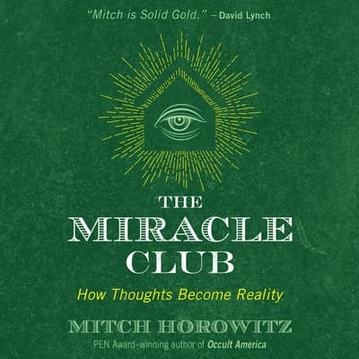 The Miracle Club by Mitch Horowitz audiobook