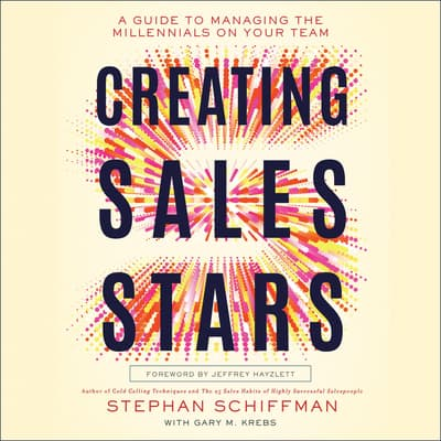 Creating Sales Stars by Stephan Schiffman audiobook