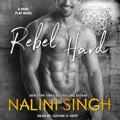 Rebel Hard by Nalini Singh audiobook
