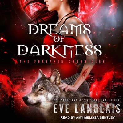 Dreams of Darkness by Eve Langlais audiobook