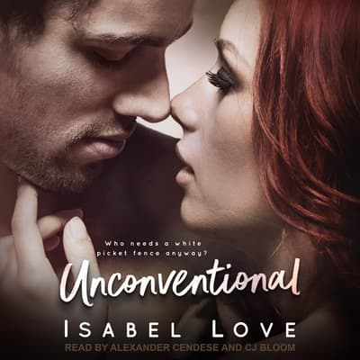 Unconventional by Isabel Love audiobook