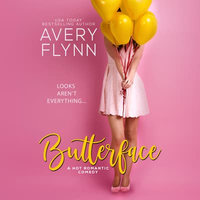 Butterface by Avery Flynn audiobook