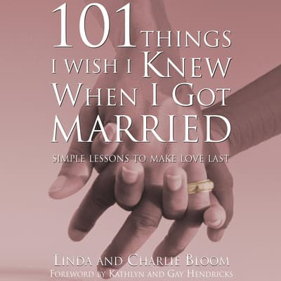 101 Things I Wish I Knew When I Got Married by Linda Bloom audiobook