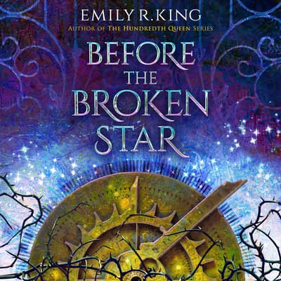 Before the Broken Star by Emily R. King audiobook
