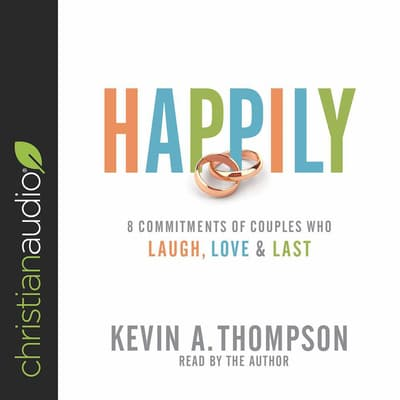 Happily by Kevin A. Thompson audiobook