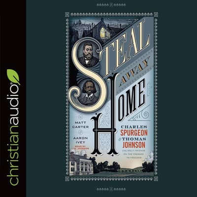 Steal Away Home by Matt Carter audiobook