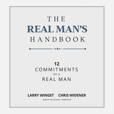 The Real Man's Handbook by Larry Winget audiobook