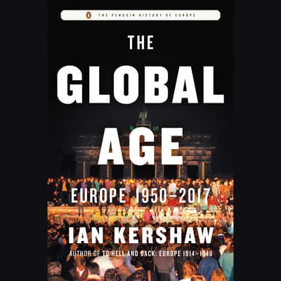 The Global Age by Ian Kershaw audiobook