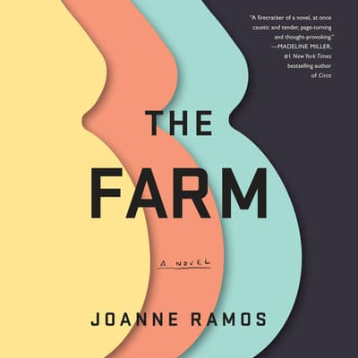 The Farm by Joanne Ramos audiobook