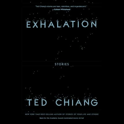 Exhalation by Ted Chiang audiobook